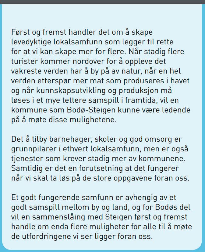 Dette betyr en sammenslåing for innbyggerne i Bodø kommune.